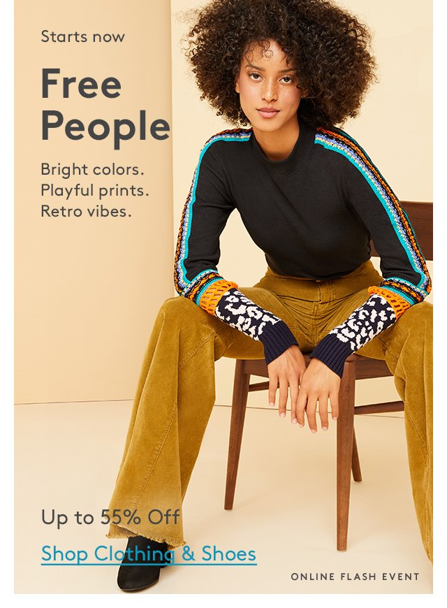 Starts now | Free People | Bright colors. Playful prints. Retro vibes. | Up to 55% Off | Shop Clothing & Shoes | Online Flash Event