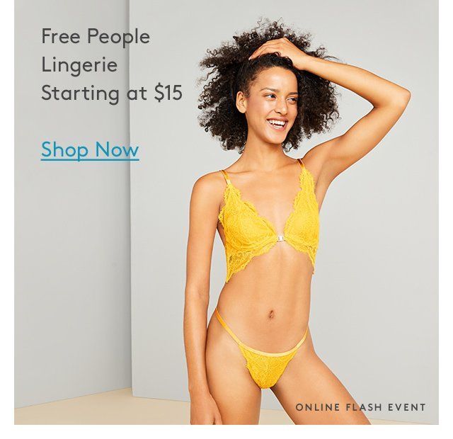 Free People | Lingerie | Starting at $15 | Shop Now | Online Flash Event