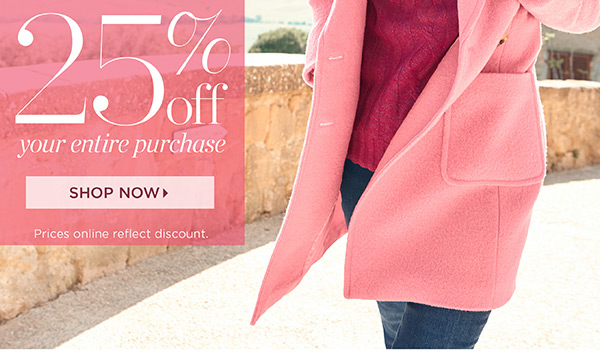Celebrate our Anniversary Event. 25% off your entire purchase. Shop New Arrivals