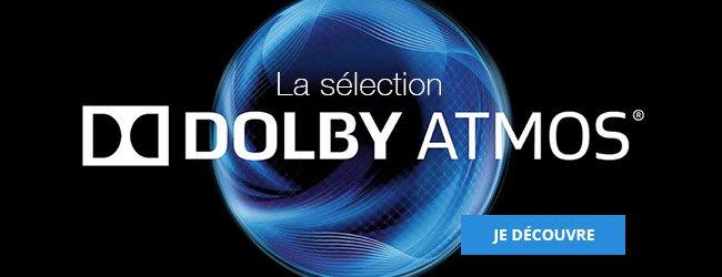 La sélection DolbyAtmos. Je découvre.