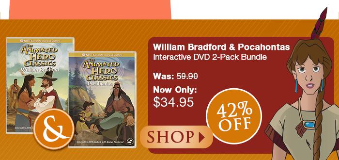 Nest DVD Special – William Bradford and Pocahontas now 42% off