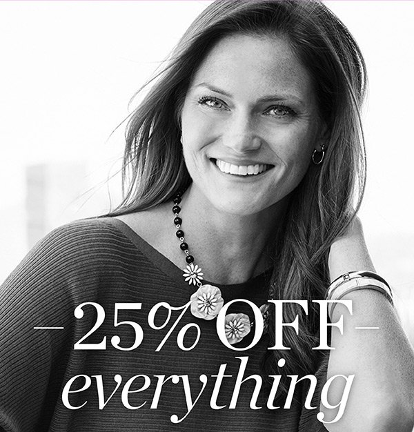 25% off your entire purchase, plus an extra 20% off all markdowns. Shop All Sale