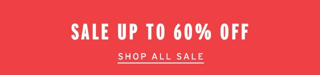 Sale Up To 60% Off - Shop All Sale