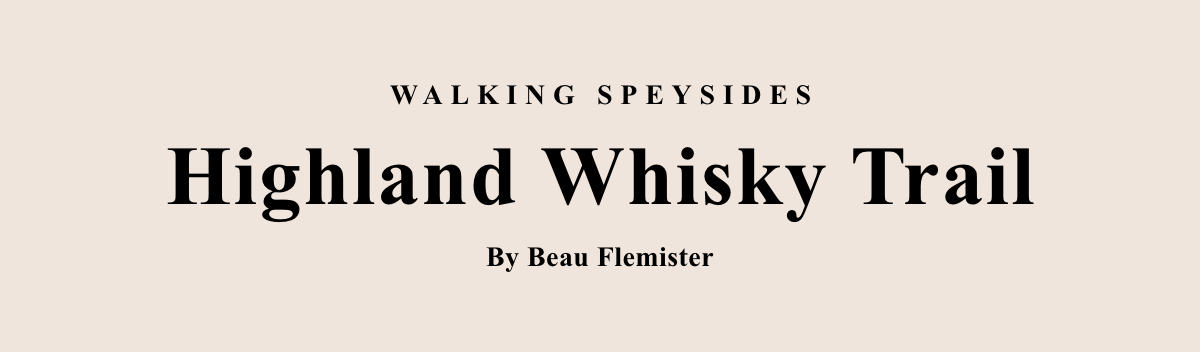 Highland Whisky Trail