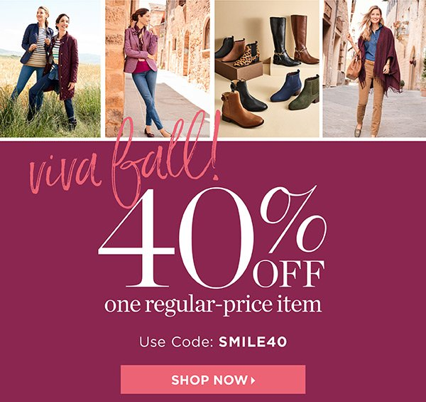 40% off one regular-price item. Online Use Code SMILE40   Shop Now