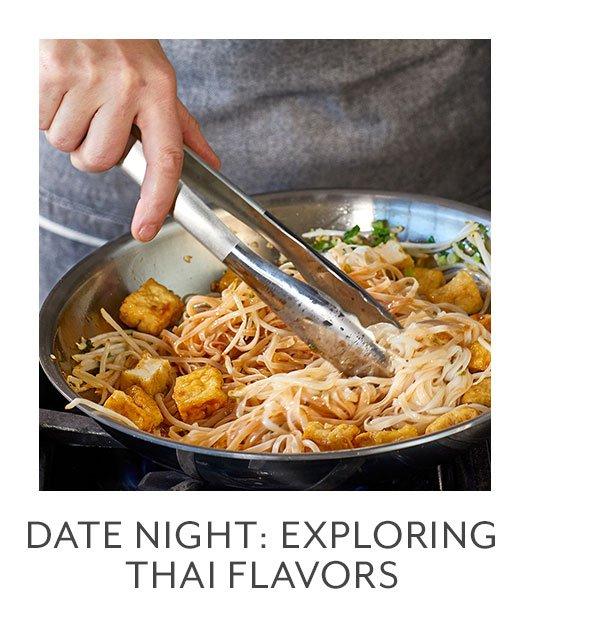 Class: Date Night • Exploring Thai Flavors