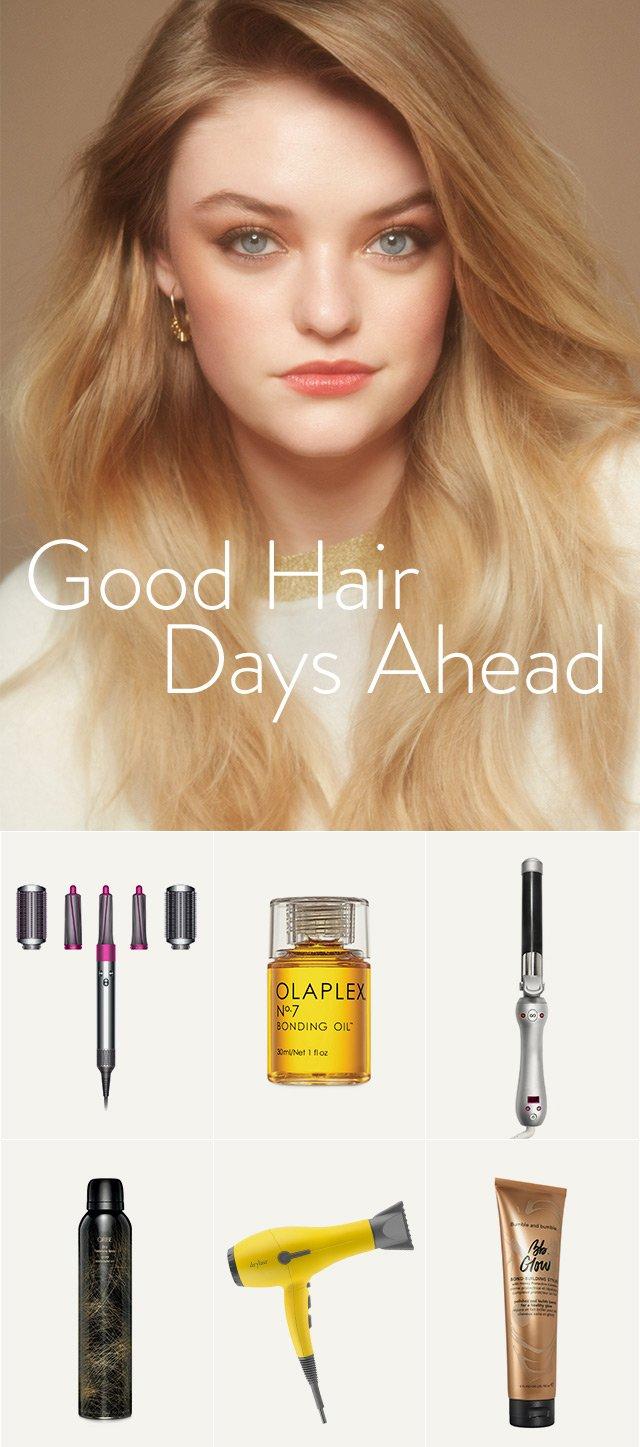 Good Hair Days Ahead.