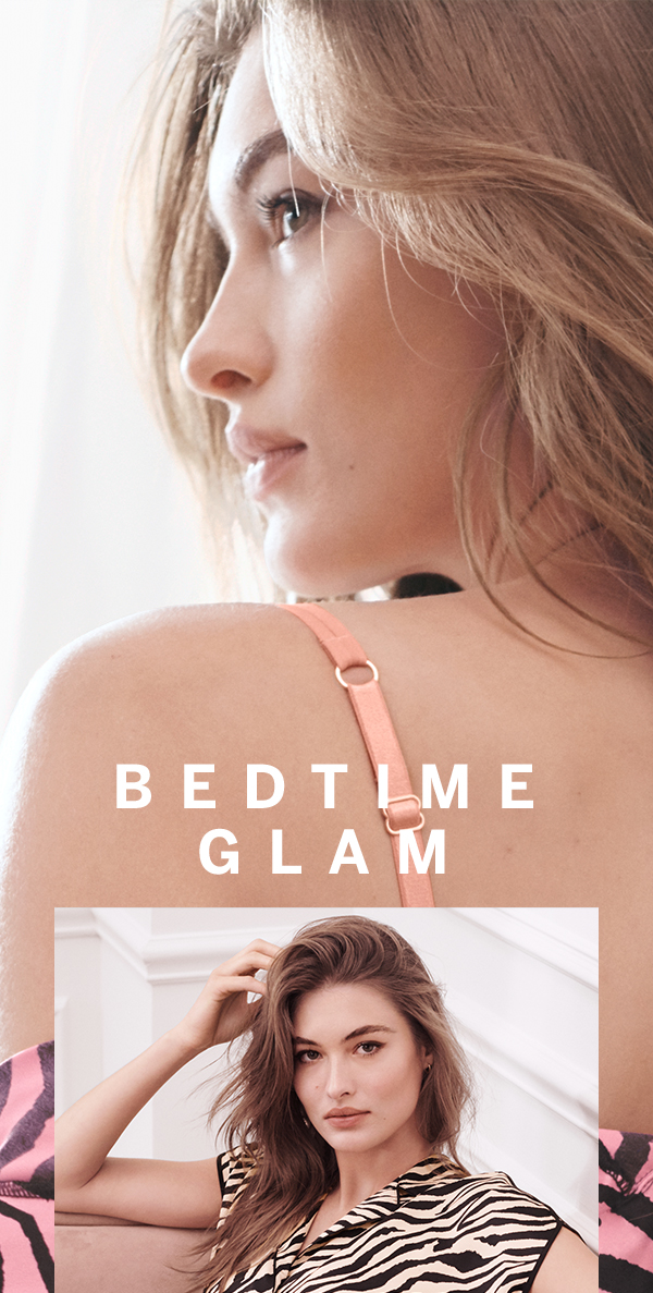 bedtime glam