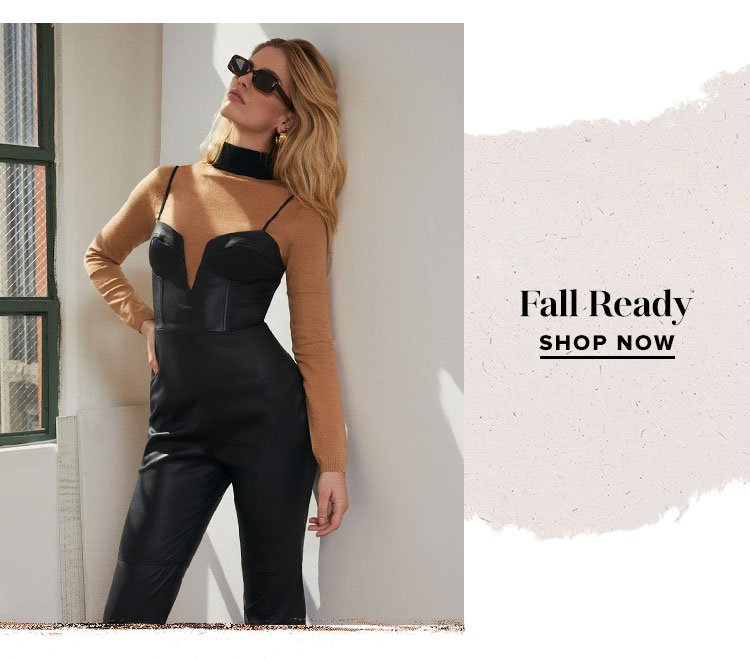 Fall Ready. Shop now.