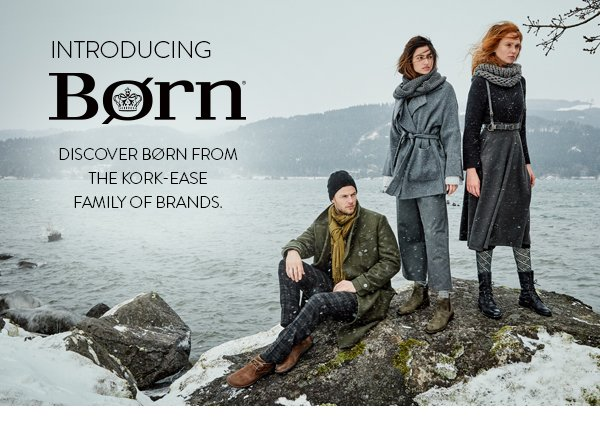 Introducing Born. Discover Born from the Kork-Ease Family of Brands.
