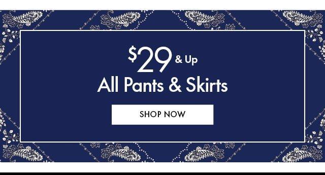 $29 & Up pants & skirts BB