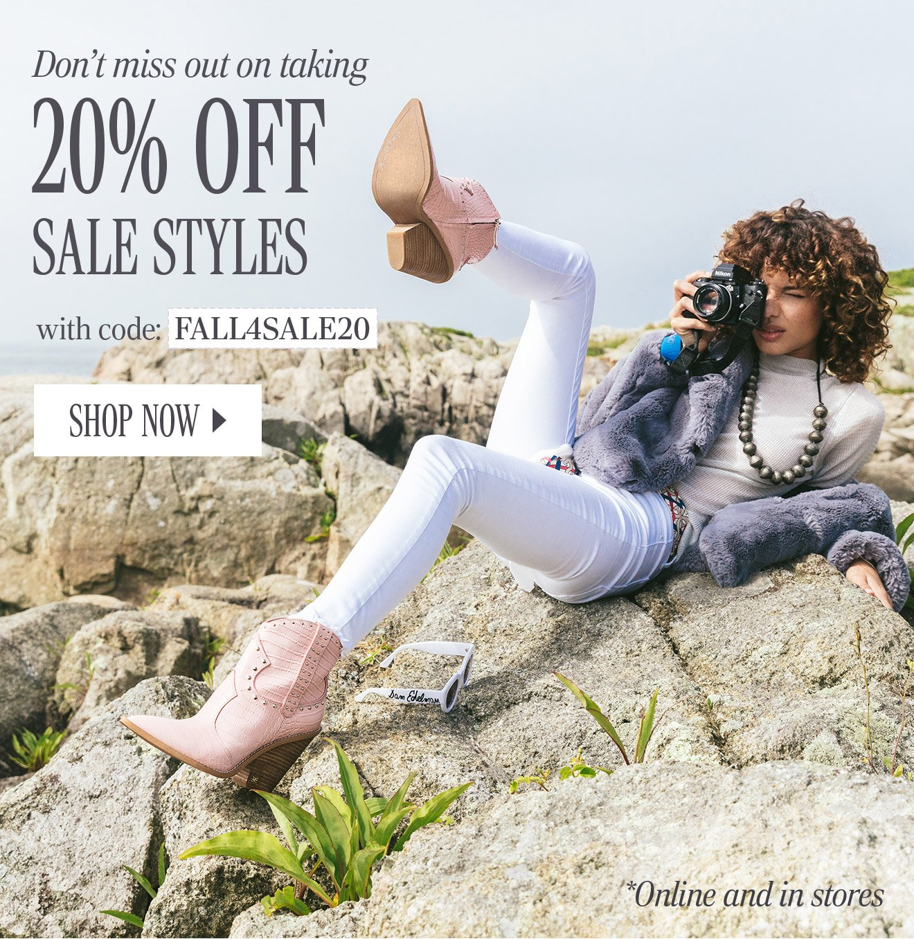 Don't miss out on taking 20% OFF SALE STYLES with code: FALL4SALE20. SHOP NOW. *Online and in stores.