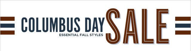 Columbus Day Sale - Essential Fall Styles