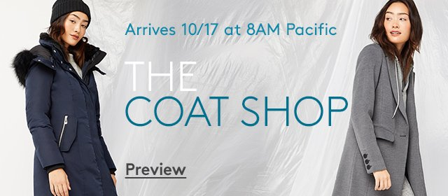 Arrives 10/17 at 8AM Pacific | The Coat Shop | Preview