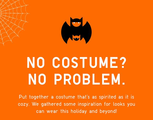HERO - NO COSTUME? NO PROBLEM.
