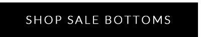 Sale Bottoms