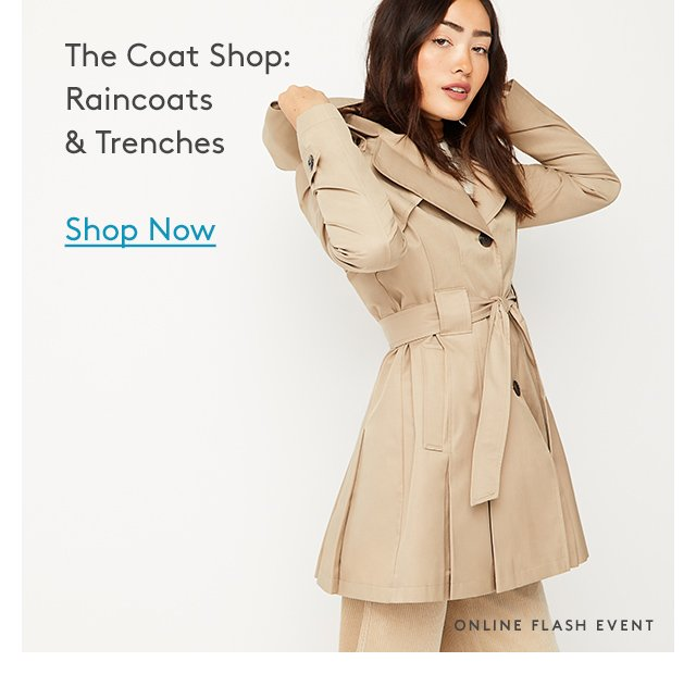 The Coat Shop: Raincoats & Trenches | Shop Now | Online Flash Event