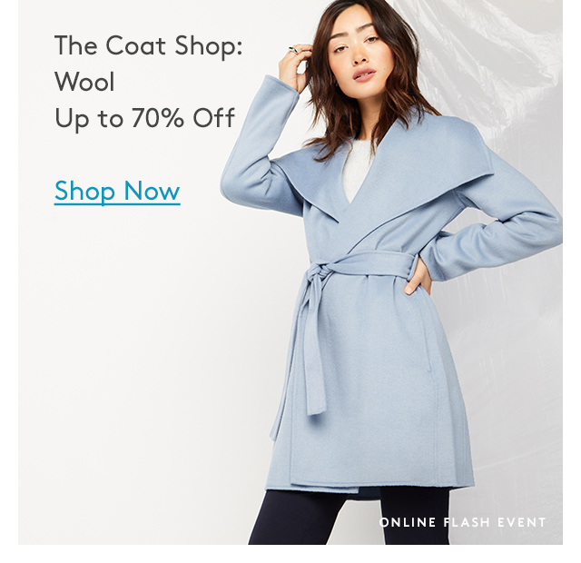The Coat Shop: Wool | Up to 70% Off | Shop Now | Online Flash Event