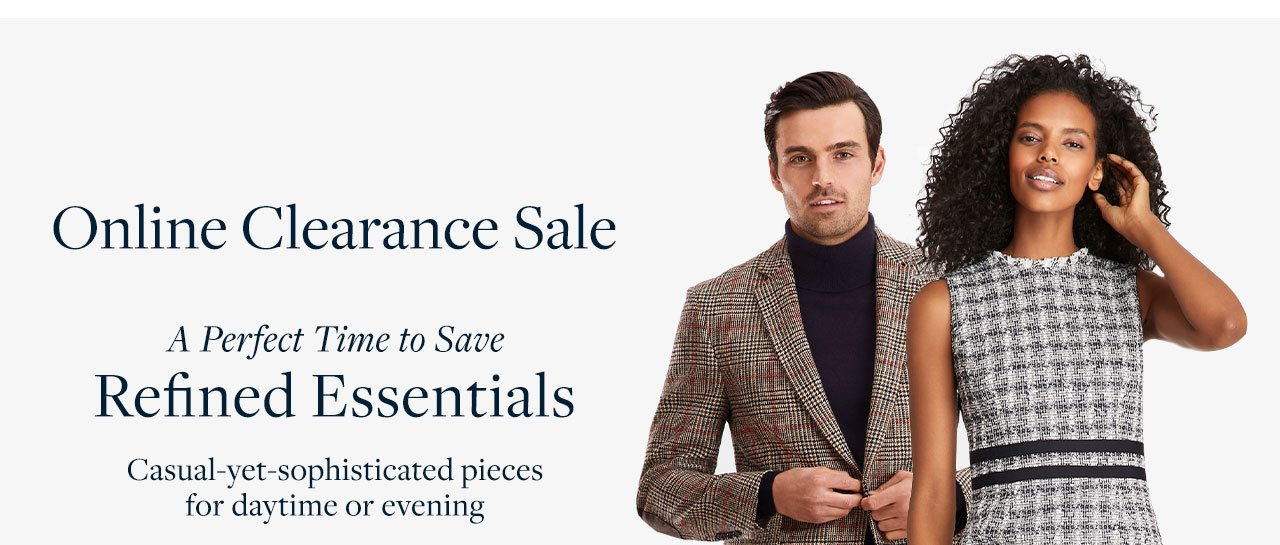 Online Clearance Sale A Perfect Time to Save Refined Essentials. Casual-yet-sophisticated pieces for daytime or evening