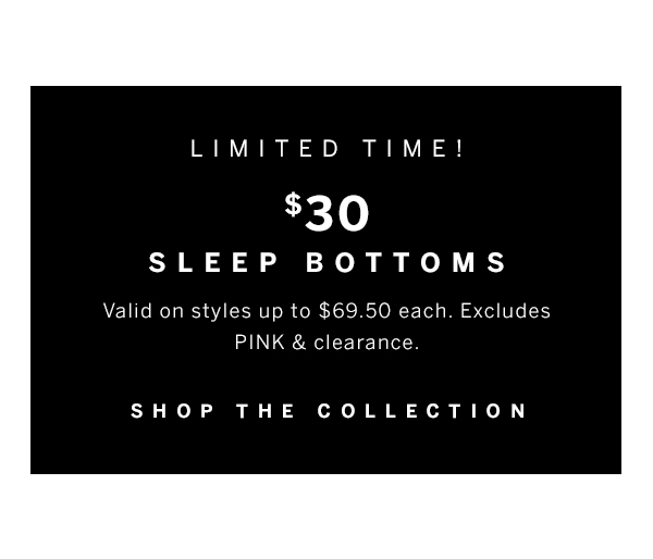 $30 Sleep Bottoms