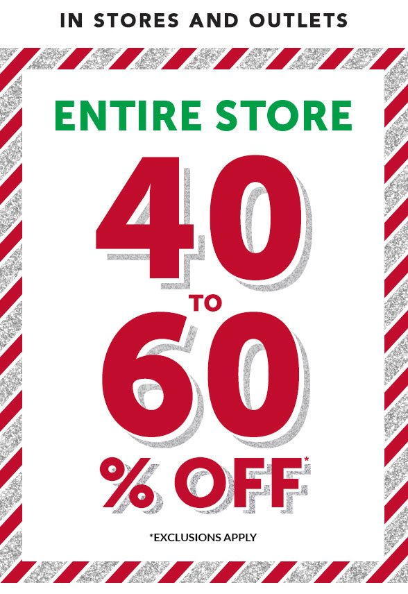 Entire Site 40 to 60% Off