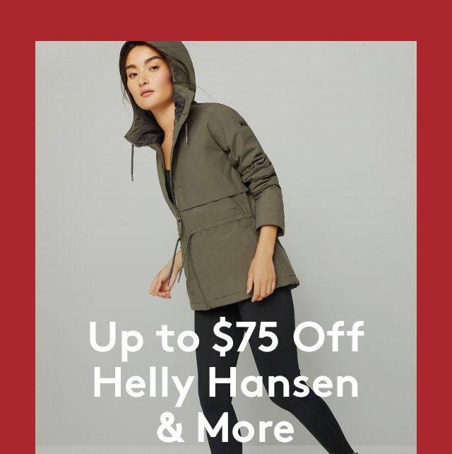 Up to $75 off Helly Hansen & More