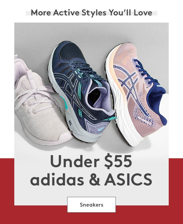 More active styles you'll love | Under $55 adidas & ASICS | Sneakers