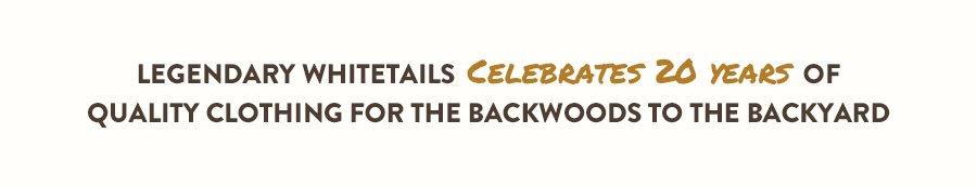 Legendary Whitetails Celebrates 20 Years