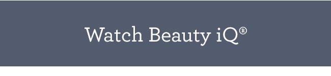 Watch Beauty iQ(R)