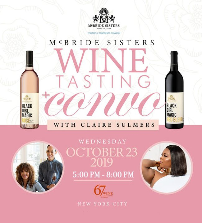 McBride Sisters Event at 67 Wine, with Special lGues Claire Sulmers. October 23, 5:00-8:00PM