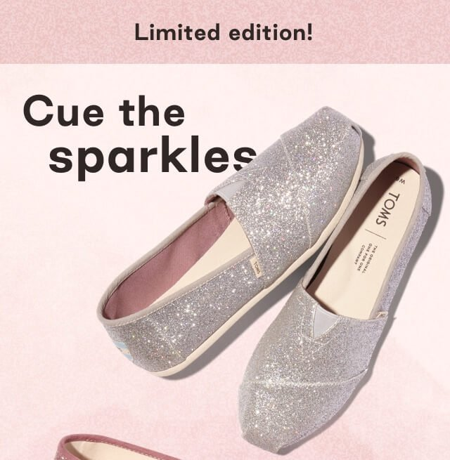 TOMS: 🌟 CUE THE SPARKLES 🌟 | Milled
