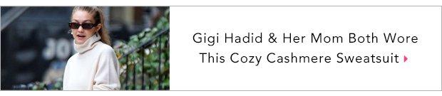 Gigi Hadid & Her Mom Both Wore This Cozy Cashmere Sweatsuit