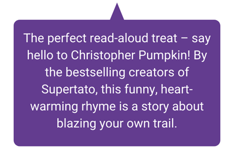 The perfect read-aloud treat - say hello to Christopher Pumpkin! By the bestselling creators of Supertato, this funny, heart-warming rhyme is a story about blazing your own trail.