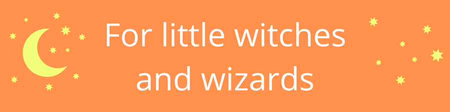 For little witches and wizards