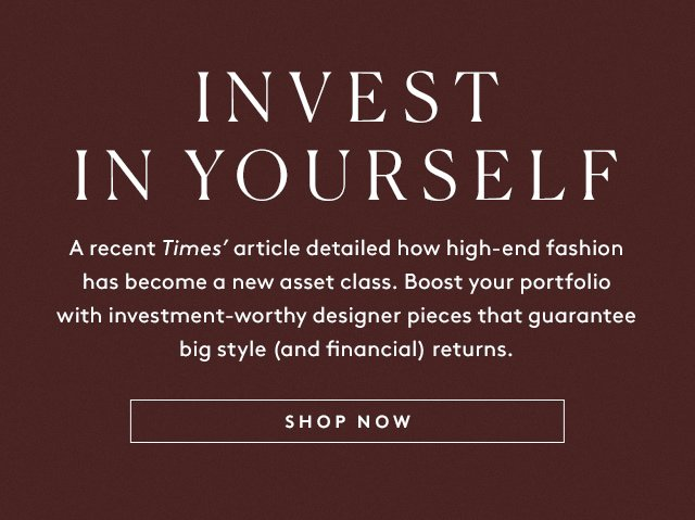 Invest in these 3 super-luxe pieces (instead of the stock market).