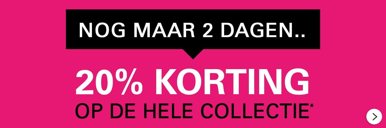 NOG MAAR 2 DAGEN..   20% KORTING OP DE HELE COLLECTIE >