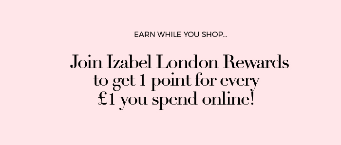 JOIN IZABEL LONDON REWARDS