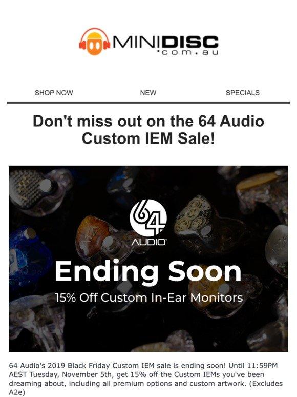 Minidisc Australia Ends Soon 15 Off 64 Audio Custom Iems Excludes A2e Milled