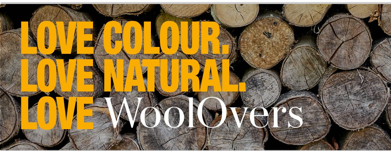 Love Colour, Love Natural, Love WoolOvers