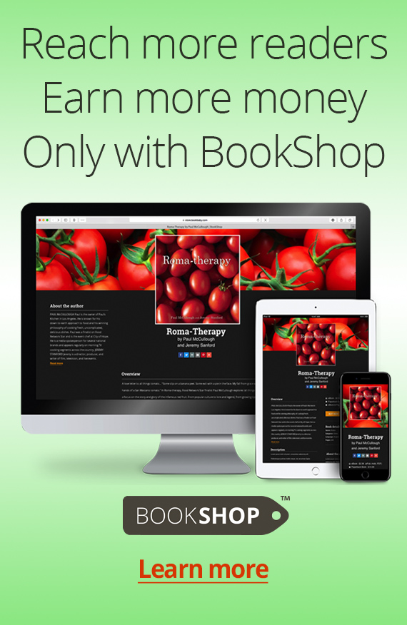 Reach more readers. Earn more money. Only with BookShop.