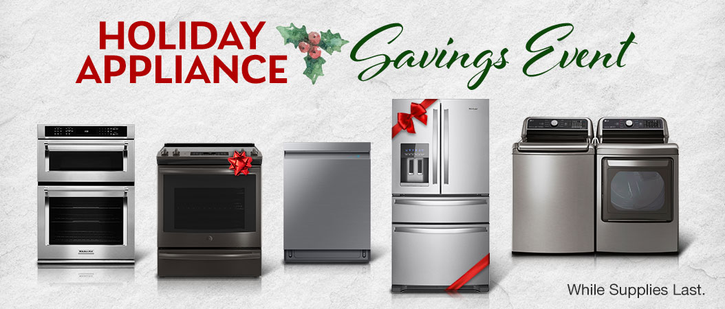 Holiday Appliance Savings Event. Valid 11/6/19 - 12/5/19. Shop Now