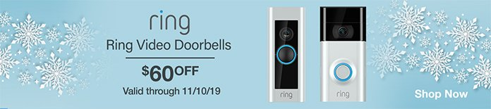 Ring Video Doorbells $60 OFF. Valid through 11/10/19.