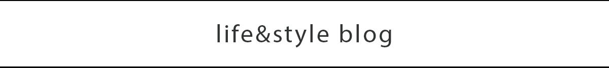 Life&Style Blog