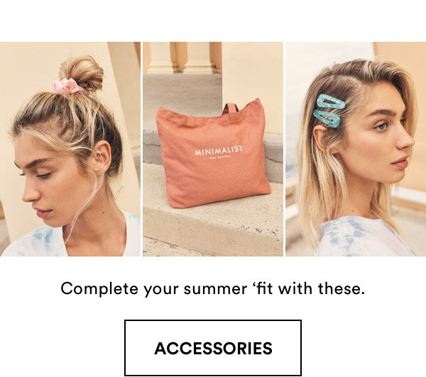Complete Your Summer 'Fit With These | Accessories