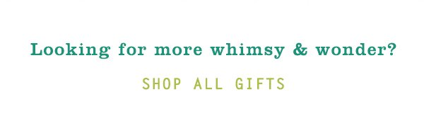 Shop all gifts.