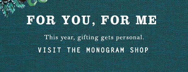 Shop monogram gifts.