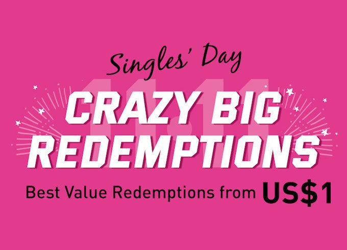 11.11 Singles' Day Crazy BIG Redemptions