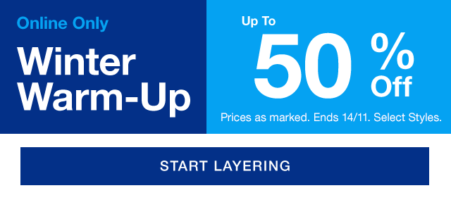 WINTER WARM UP UP TO 50% OFF
