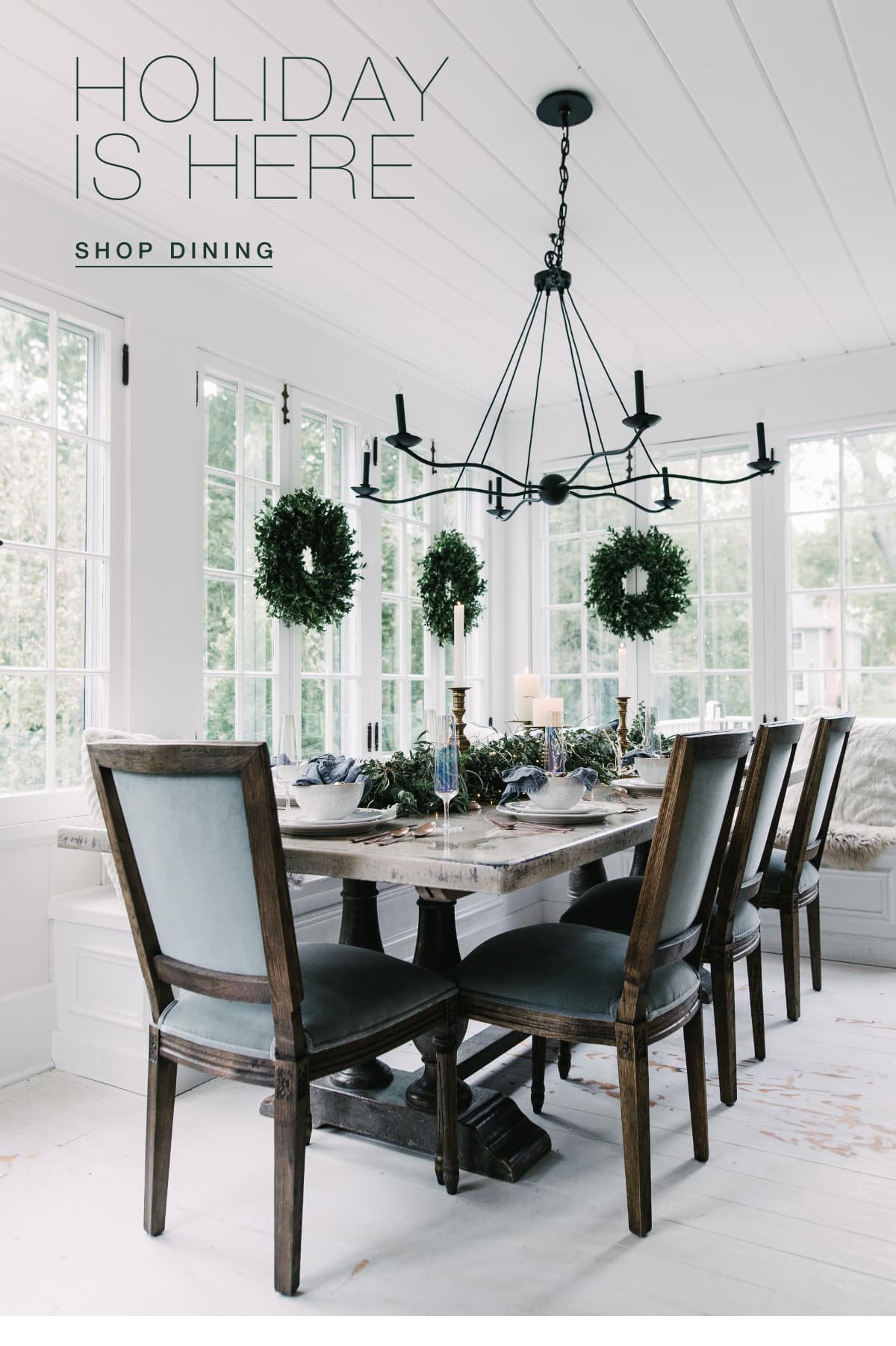 Holiday is here. Shop Dining