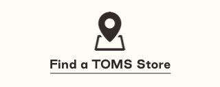 Find a TOMS store